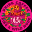 Dude Coffee Co